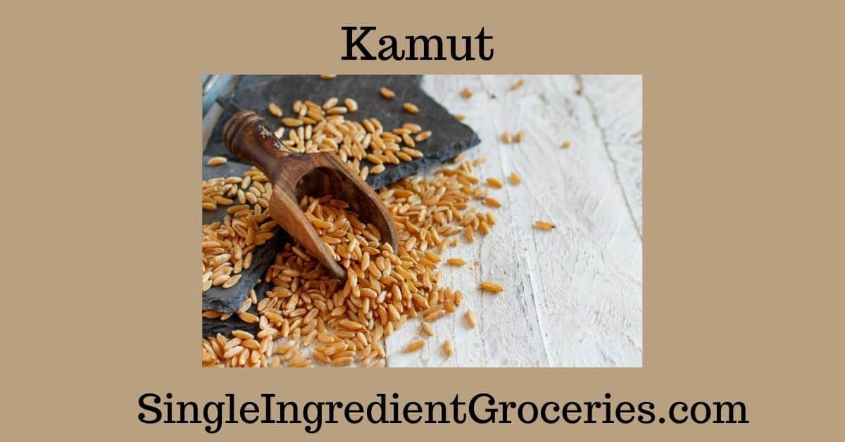 "BLOG IMAGE FOR SINGLE INGREDIENT GROCERIES TITLED ""KAMUT"" WITH AN IMAGE OF KAMUT GAINS ON A PLATE WITH A WHITE BACKGROUND"